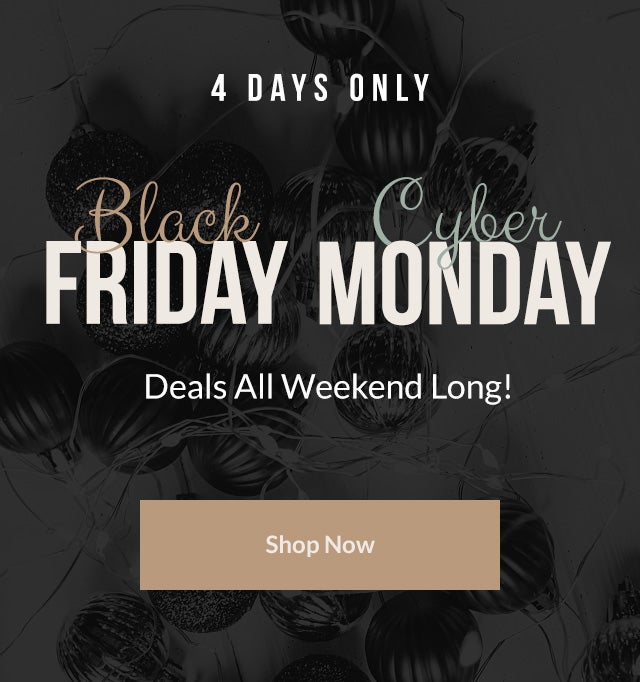 Black Friday Deals All Weekend Long