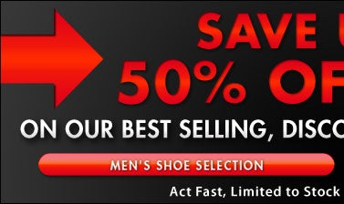 Save up to 50% Off MSRP - Men's Shoes